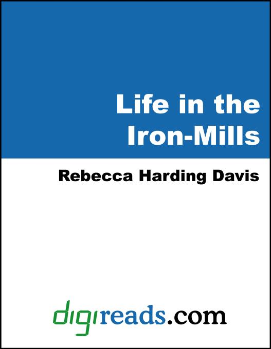 Life in the Iron-Mills EB9785551403524