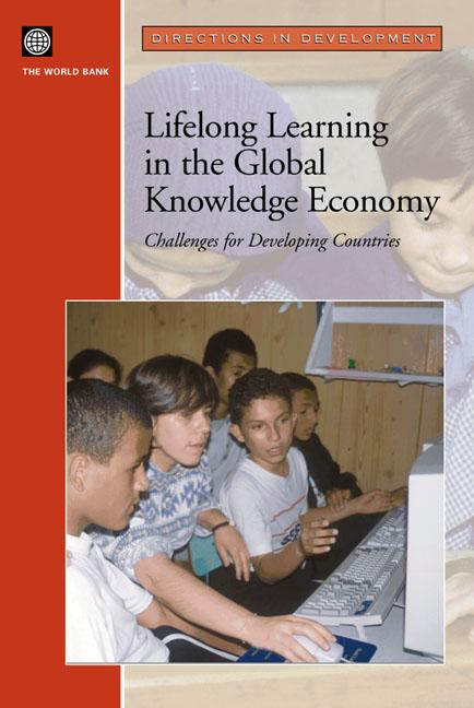 Lifelong Learning in the Global Knowledge Economy: Challenges for Developing Countries EB9785551407157