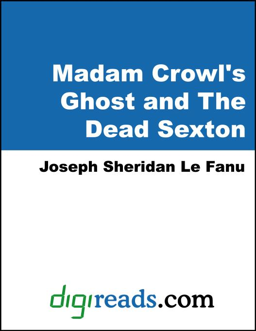 Madam Crowl's Ghost and The Dead Sexton EB9785551353843