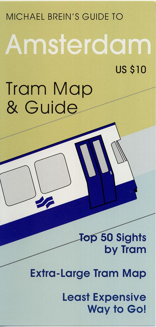 Michael Brein's Guide to Amsterdam by the Tram EB9785551360674