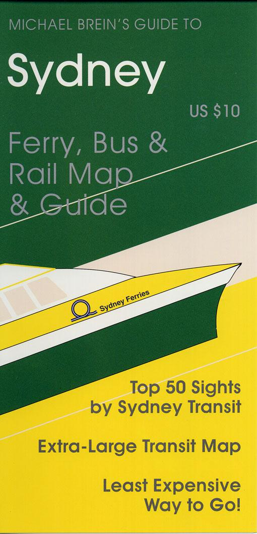 Michael Brein's Guide to Sydney by Public Transit EB9785551484981