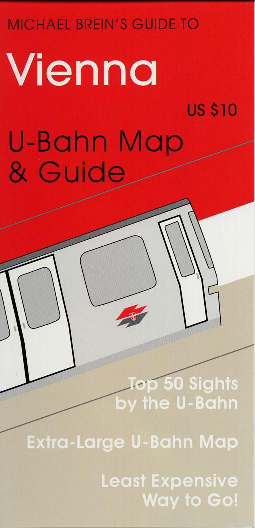 Michael Brein's Guide to Vienna by the U-Bahn EB9785551485001