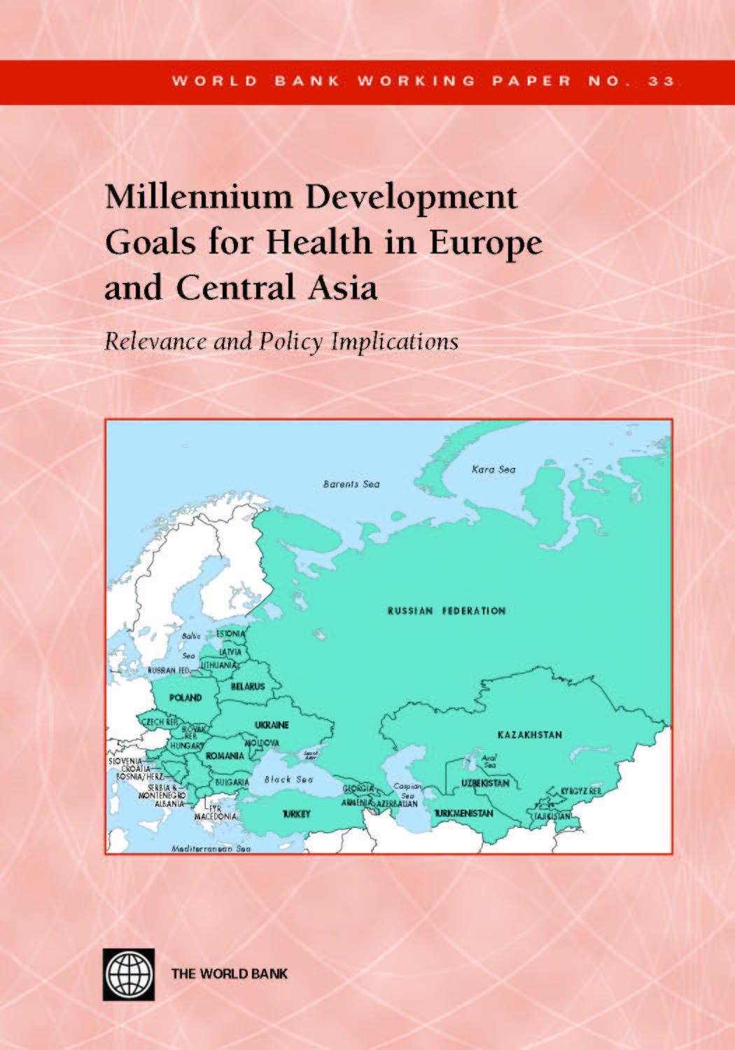 Millennium Development Goals for Health in Europe and Central Asia: Relevance and Policy Implications EB9785551408437