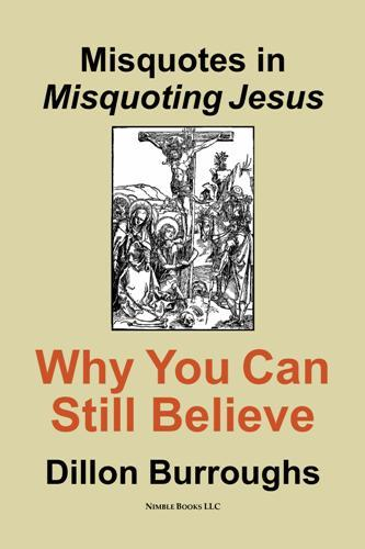 Misquotes in MISQUOTING JESUS: Why You Can Still Believe EB9785551537922