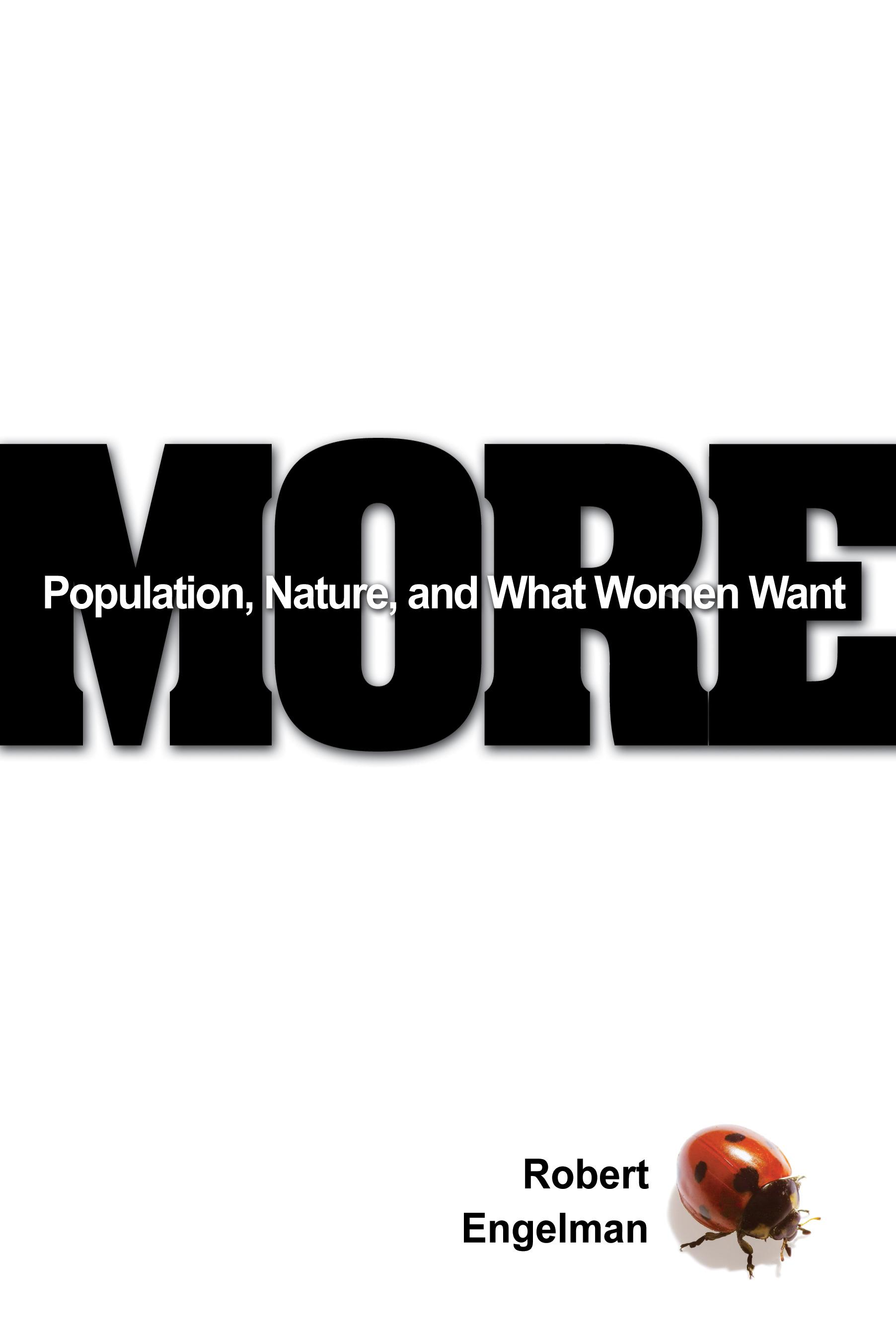 More: Population, Nature, and What Women Want EB9785551907022