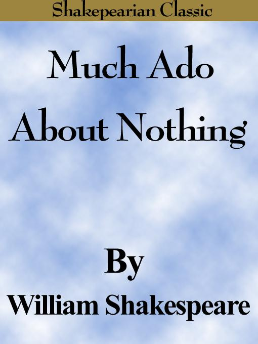 Much Ado About Nothing (Shakespearian Classics) EB9785551486732