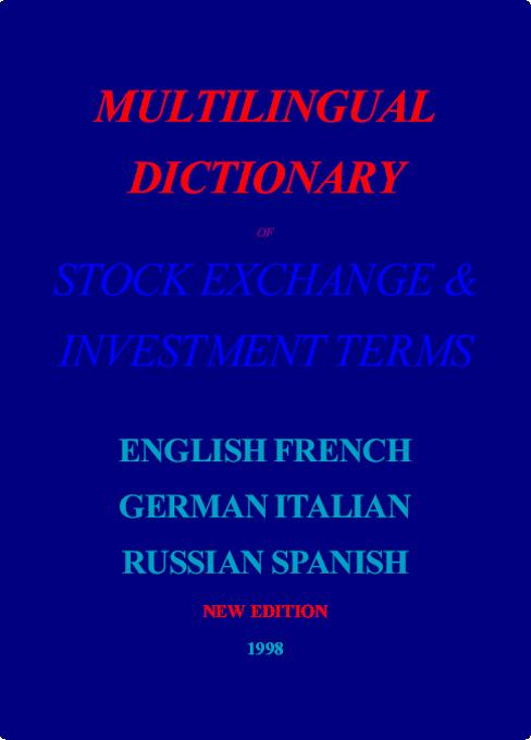 Multilingual Dictionary of Stock Exchange & Investment Terms EB9785551220275