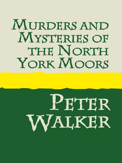 Murders and Mysteries of the North York Moors EB9785551771807