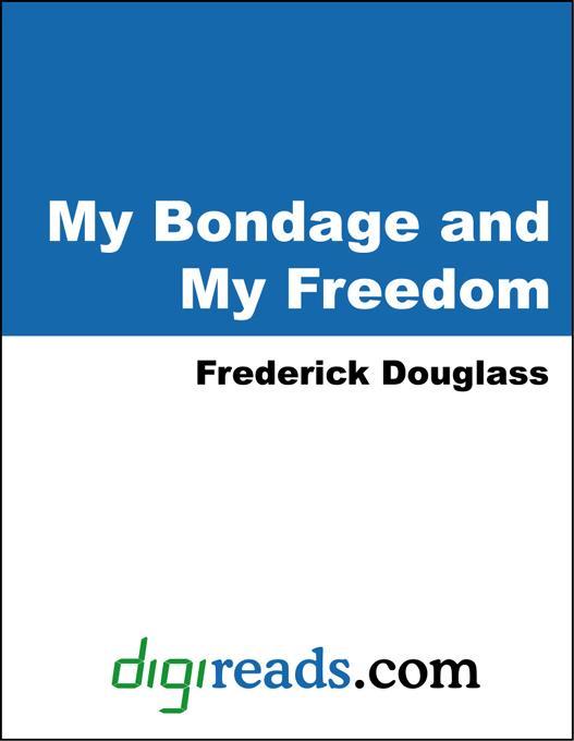 My Bondage and My Freedom EB9785551318699