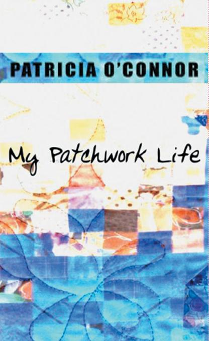 My Patchwork Life EB9785551483991