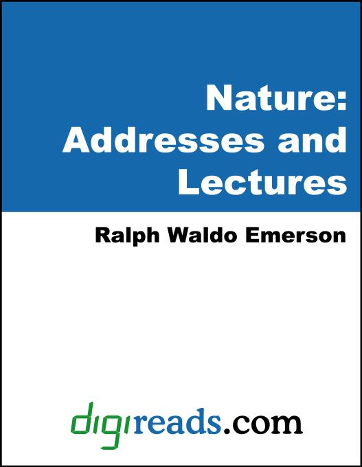 Nature: Addresses and Lectures EB9785551398585