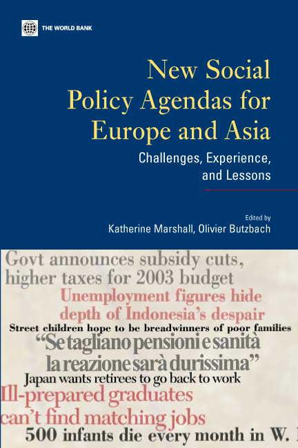 New Social Policy Agendas for Europe and Asia: Challenges, Experience, and Lessons EB9785551406570