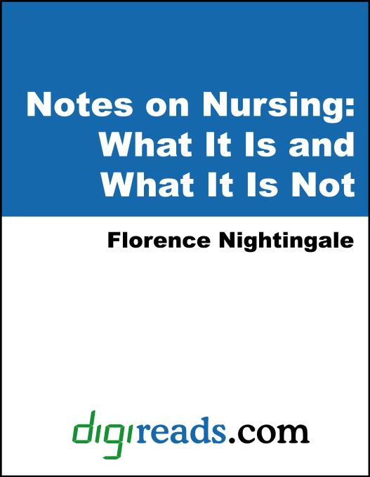 Notes on Nursing: What It Is and What It Is Not EB9785551382362