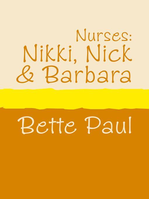 Nurses: Nikki, Nick and Barbara EB9785552005031