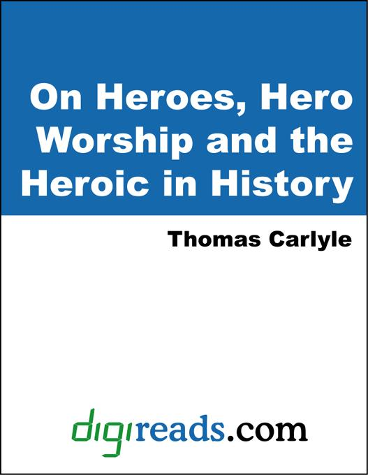 On Heroes, Hero Worship and the Heroic in History EB9785551316152
