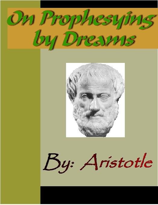 On Prophesying by Dreams - ARISTOTLE EB9785551290957