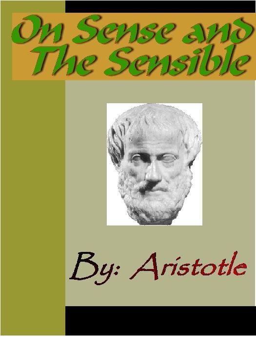 On Sense and the Sensible - ARISTOTLE EB9785551290940