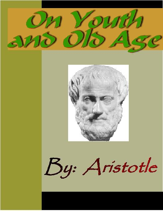 On Youth and Old Age - ARISTOTLE EB9785551291107