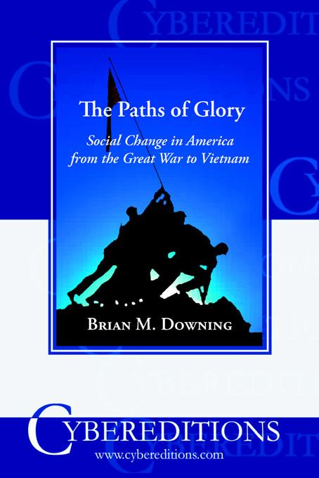 Paths of Glory: Social Change in America from the Great War to Vietnam