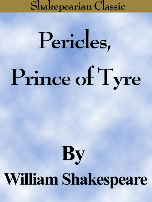Pericles, Prince of Tyre (Shakespearian Classics) EB9785551486770