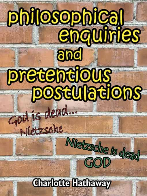 Philosophical Enquiries and Pretentious Postulations EB9785551702627