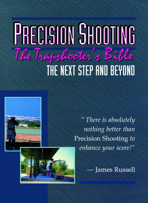 Precision Shooting - The Trapshooter's Bible EB9785551146308