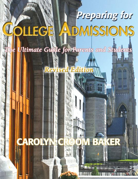 Preparing For College Admissions; The Ultimate Guide for Parents and Students EB9785551620921