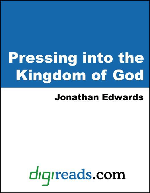 Pressing into the Kingdom of God EB9785551380351