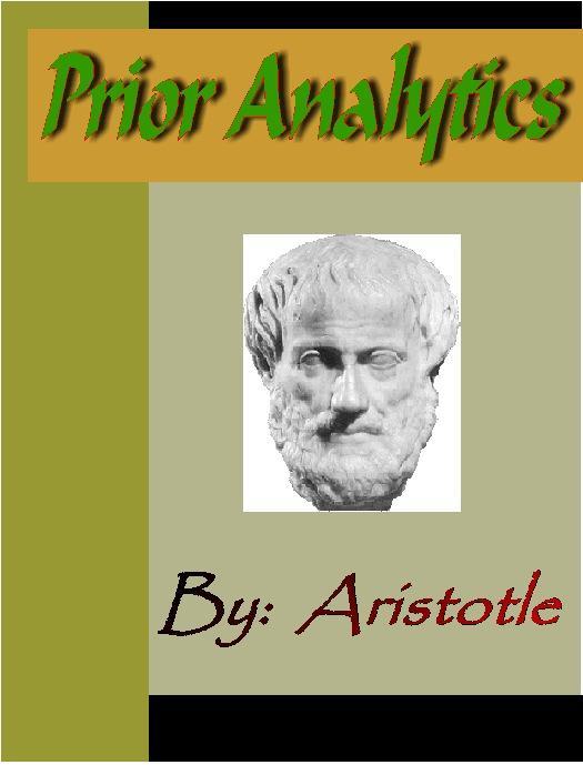 Prior Analytics - ARISTOTLE EB9785551291190