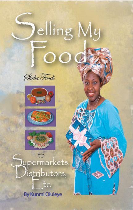 Selling my food to Supermarkets, Distributors, Etc.; Sheba Foods EB9785551390688