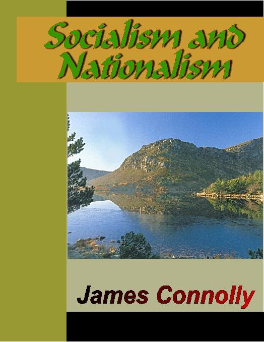 Socialism and Nationalism