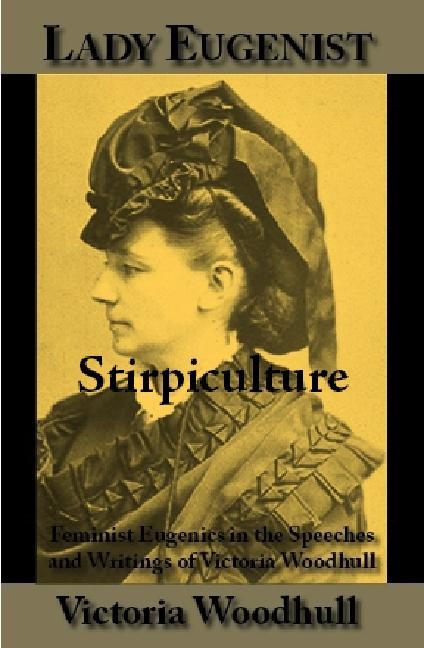 Stirpiculture; or, The Scientific Propagation of the Human Race EB9785551489542