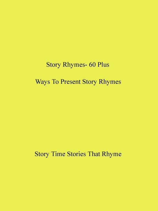 Story Rhymes- 60 Plus Ways To Present Story Rhymes EB9785551470076