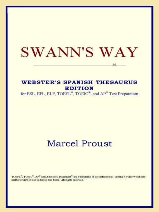 Swann's Way (Webster's Spanish Thesaurus Edition) EB9785551552321