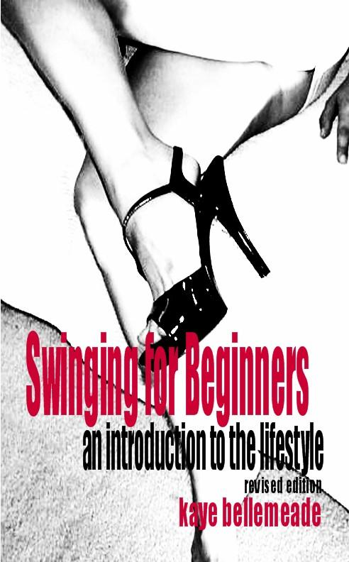 Swinging for Beginners: An Introduction to the Lifestyle (Revised Edition) EB9785551838739