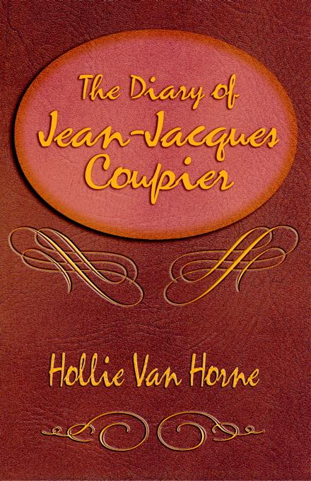 THE DIARY OF JEAN-JACQUES COUPIER EB9785551547884