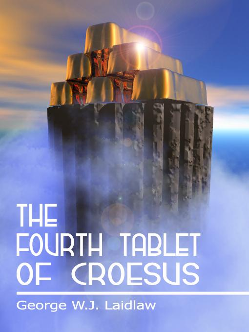 THE FOURTH TABLET OF CROESUS