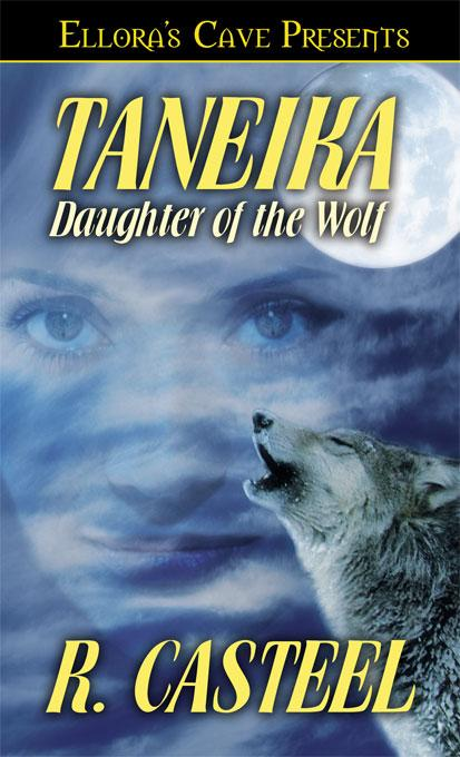 Taneika: Daughter of the Wolf EB9785551335214