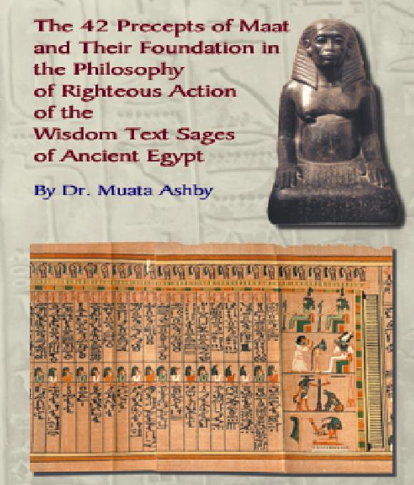 The 42 Precepts of Maat and the Philosophy of Righteous Action of Ancient Egypt EB9785551543299