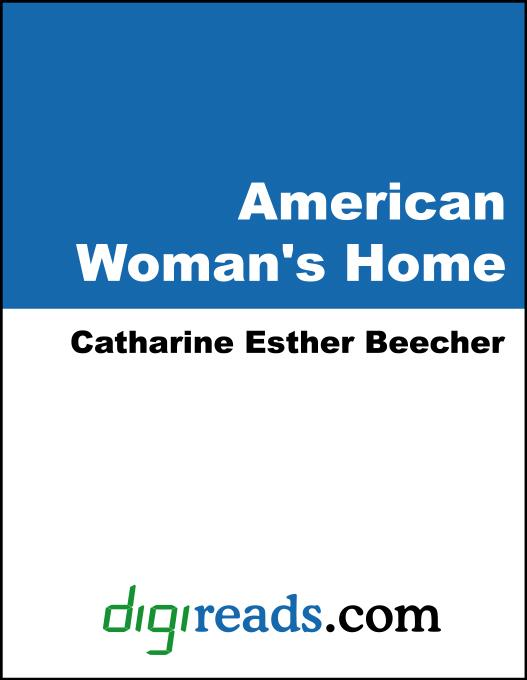 The American Woman's Home EB9785551332206