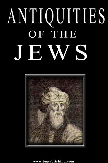 The Antiquities Of The Jews EB9785551494454