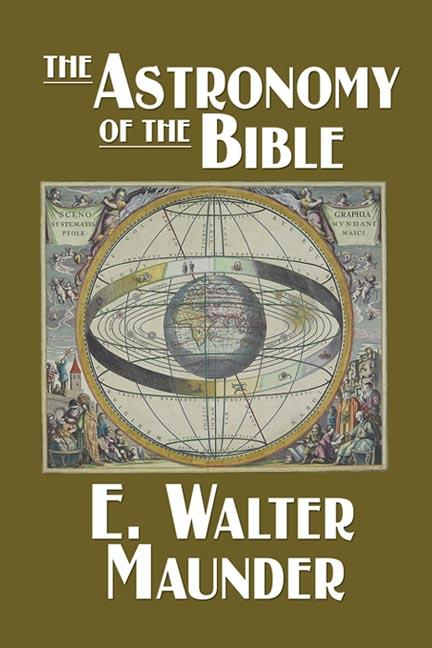 The Astronomy of the Bible EB9785551657477