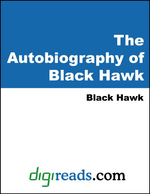 The Autobiography of Black Hawk EB9785551331070