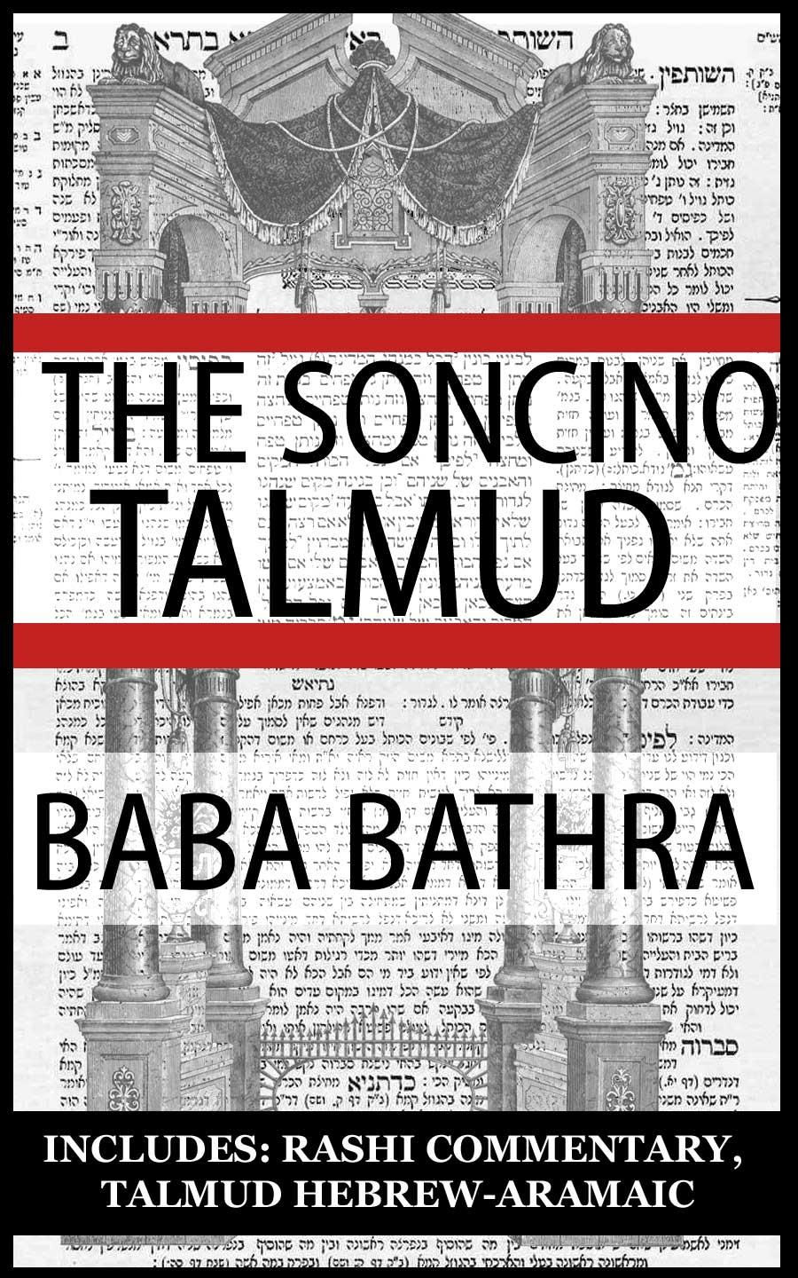 The Babylonian Talmud: Tractate Baba Bathra, Soncino Edition (Hebrew/English) EB9785551463580