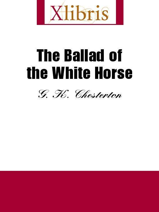 The Ballad of the White Horse EB9785551066156