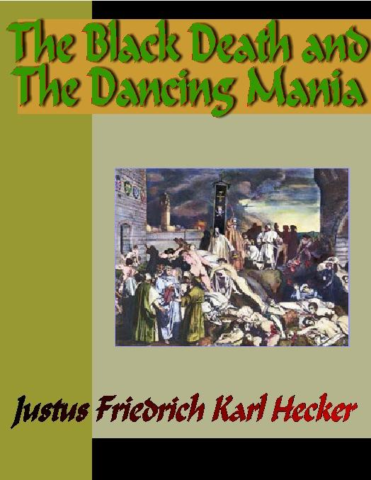 The Black Death and The Dancing Mania EB9785551334804