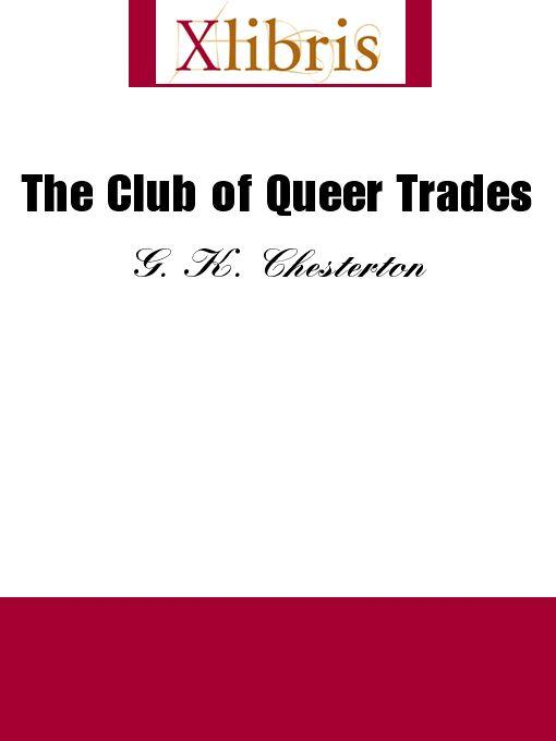 The Club of Queer Trades EB9785551064800