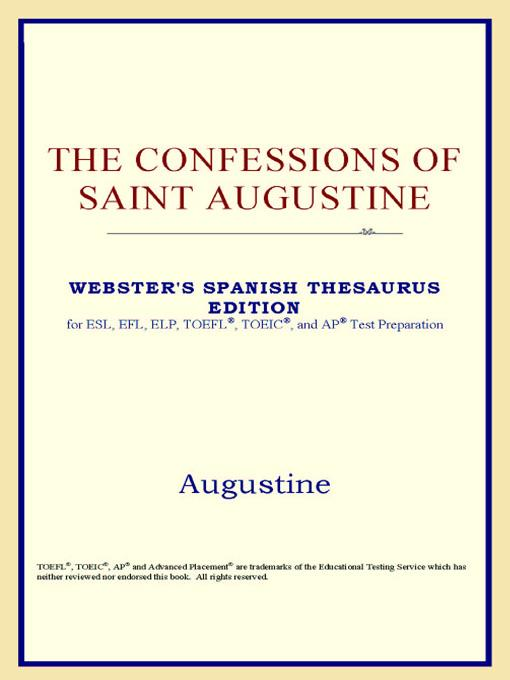 The Confessions of Saint Augustine (Webster's Spanish Thesaurus Edition) EB9785551551539
