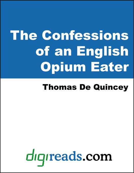The Confessions of an English Opium-Eater EB9785551317722