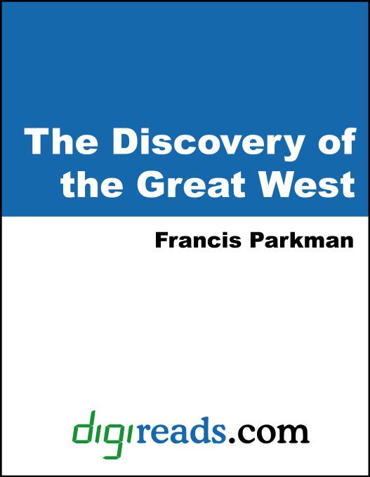 The Discovery of the Great West EB9785551402077